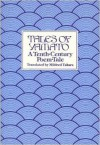 Tales of Yamato: A Tenth Century Poem-Tale - Mildred Tahara