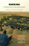 Marikana: A View from the Mountain and a Case to Answer - Peter Alexander, Luke Sinwell