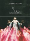 Mass: A Theatre Piece for Singers, Players and Dancers - Stephen Schwartz
