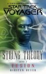 Fusion (Star Trek: Voyager: String Theory, #2) - Kirsten Beyer
