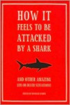 How it Feels to be Attacked by a Shark - Michelle Hamer