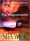 The Wagonmaster - Nita Wick
