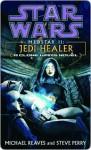 Jedi Healer - Michael Reaves, Steve Perry