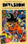 Invasión: el libro de oro de Cazador y El Diego - Jorge Lucas