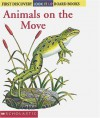 Look-it-up: Animals on the Move: Animals On The Move - Gallimard Jeunesse, Pierre De Hugo, J. Elizabeth Mills, Sonia Black