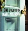 One Good Turn - Kate Atkinson, Robin Downes