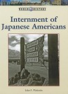Japanese American Internment - John F. Wukovits