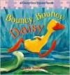 Bouncy, Bouncy Daisy: A Daisy First Jigsaw Book - Jane Simmons