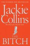 The Bitch. Jackie Collins - Jackie Collins