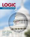 The Logic of American Politics, 6th Edition - Samuel Kernell, Gary C. Jacobson, Thaddeus (Thad) B. (Benjamin) Kousser, Lynn Vavreck
