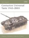Centurion Universal Tank 1943-2003 - Simon Dunstan, Peter Sarson