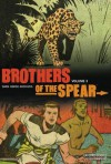Brothers of the Spear Archives Volume 3 - Russ Manning, Gaylord DuBois, Mike Royer, Brendan Wright