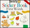 Bear's Sticker Book: First Words: Over 30 Reusable Stickers - Sally Hewitt, Andy Cooke