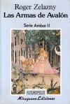 Las armas de Avalón - Roger Zelazny