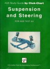 Suspension and Steering: For Ase Test A4 (Ase Study Guide By Chek-Chart) - William J. Turney