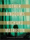 Other Kingdoms (Audio) - Richard Matheson, Bronson Pinchot