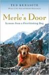Merle's Door - Ted Kerasote