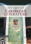 Encyclopedia Of Caribbean Literature - D.H. Figueredo, Claudia Hill