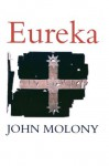 Eureka - John Molony