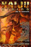Kaiju Rising: Age of Monsters - James Swallow, Larry Correia, Peter Clines, J.C. Koch, James Lovegrove, Timothy W. Long, David Annandale, Natania Barron, C.L. Werner, Jeremy Robinson, Edward M. Erdelac