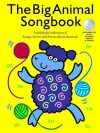 The Big Animal Songbook Book and CD - Music Sales Corporation