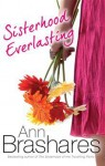 Sisterhood Everlasting - Ann Brashares
