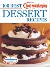 Good Housekeeping 100 Best Dessert Recipes - Good Housekeeping, Anne Wright