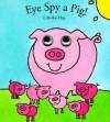 Eye Spy a Pig! - Richard Powell