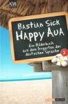 Happy Aua 2 - Bastian Sick