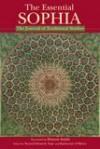 The Essential Sophia - Seyyed Hossein Nasr, Seyyed Hossein Nasar, Katherine O'Brien, Huston Smith