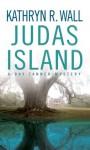 Judas Island - Kathryn R. Wall