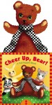 Cheer Up, Bear!: A Pull-Puppet Book - Betty Schwartz, Susanna Ronchi