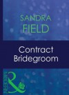 Contract Bridegroom (Mills & Boon Modern) - Sandra Field