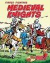 Medieval Knights - Charlotte Guillain