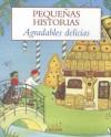 Las Mas pequenas historias. Agradables delicias - Various