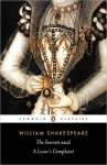 The Sonnets and a Lover's Complaint (Penguin Classics) - John Kerrigan, William Shakespeare