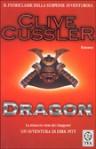 Dragon (Le avventure di Dirk Pitt, #10) - Clive Cussler