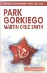 Park Gorkiego - Martin Cruz Smith