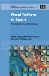 Fiscal Reform in Spain: Accomplishments and Challenges - Jorge Martinez-Vazquez