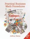 Practical Business Math Procedures w/ DVD, Business Math Handbook, and Wall Street Journal insert - Jeffrey Slater