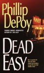Dead Easy - Phillip DePoy