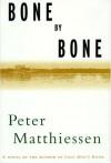 Bone by Bone - Peter Matthiessen