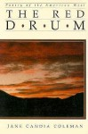 The Red Drum: Poetry of the American West - Jane Candia Coleman