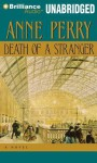 Death of a Stranger (William Monk, #13) - Anne Perry, David Colacci