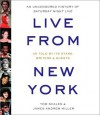 Live from New York: An Uncensored History of Saturday Night Live (Audiocd) - Tom Shales