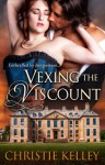 Vexing the Viscount (Bewitching) - Christie Kelley