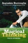 Magical Thinking - Augusten Burroughs