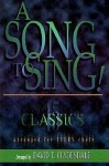 A Song to Sing: 15 Clydesdale Classics for Every Choir - David T. Clydesdale