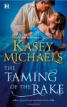 Taming of the Rake - Kasey Michaels