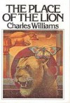 The Place Of The Lion - Charles Williams